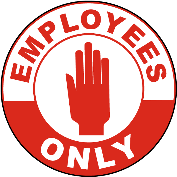 Employees Only Floor Sign
