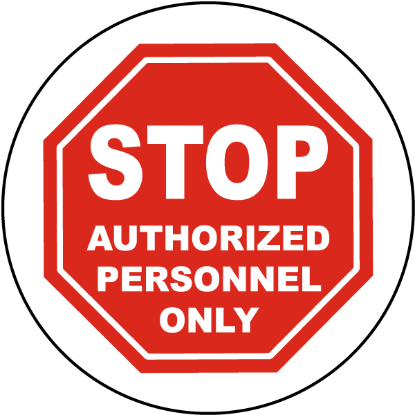 Stop Authorized Only Floor Sign