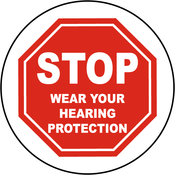 Stop Wear Hearing Protection Floor Sign