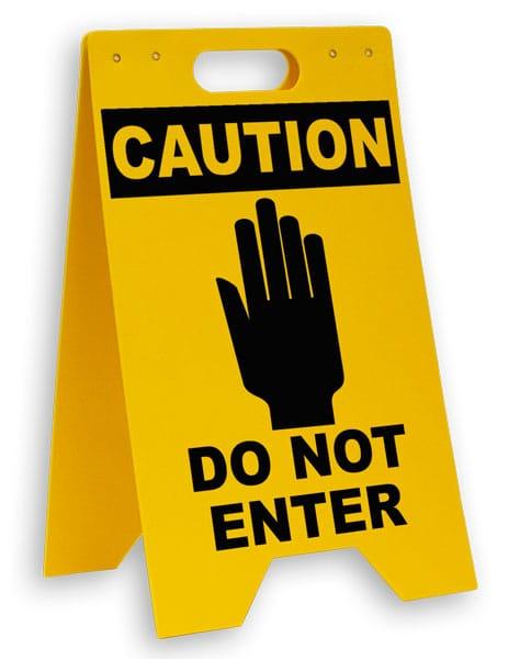 Caution Do Not Enter Floor Sign