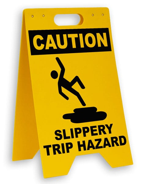 Caution Slippery Trip Hazard Floor Sign