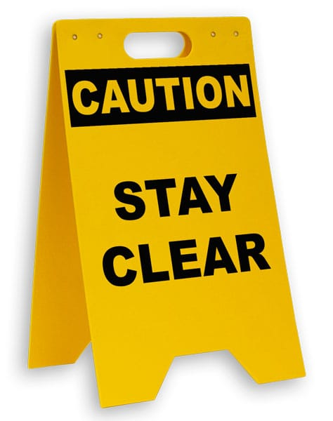 Caution Stay Clear Floor Sign