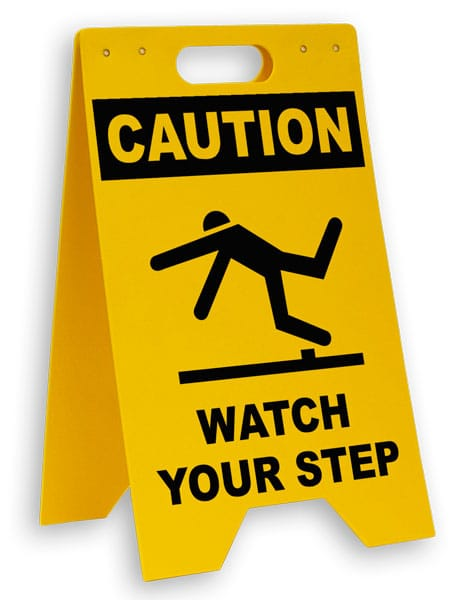 Caution Watch Your Step Floor Sign