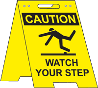 Caution Watch Your Step Floor Stand