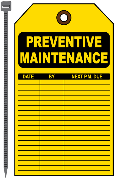 Preventive Maintenance Tag