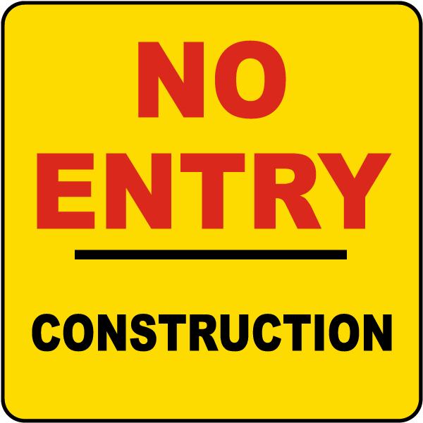 No Entry Construction Label