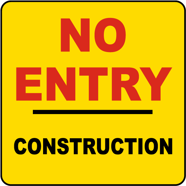 No Entry Construction Label