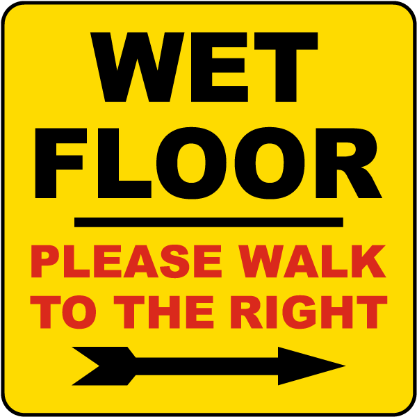 Wet Floor Walk To The Right Label