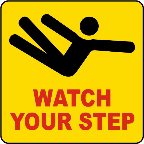 Watch Your Step Label