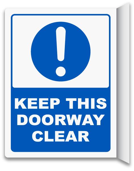 2-Way Keep This Doorway Clear Sign
