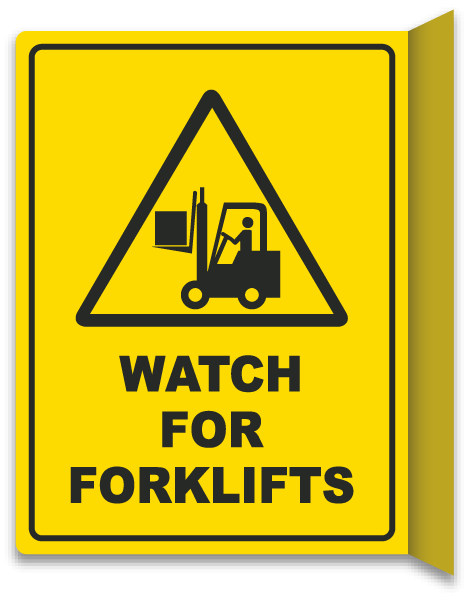 2-Way Watch For Forklifts Sign