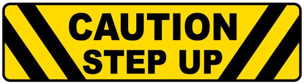 Caution Step Up Floor Sign