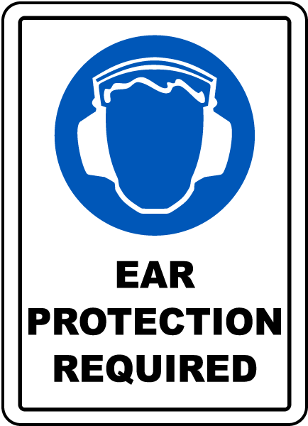 Ear Protection Required Floor Sign