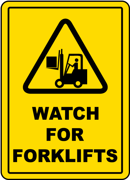 Watch Forklifts Floor Sign