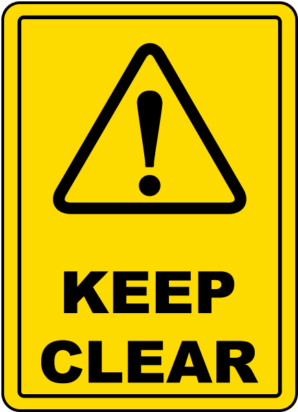 Keep Clear Floor Sign