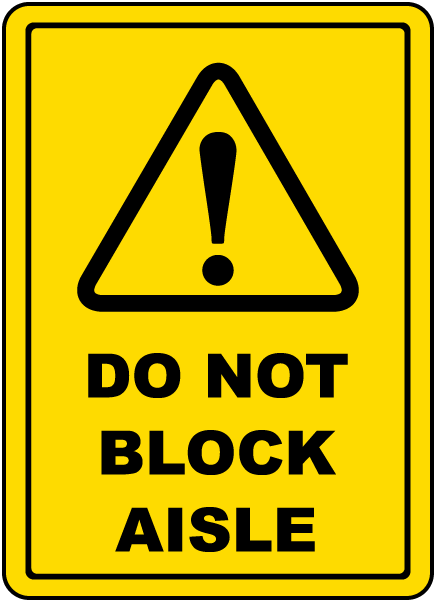 Do Not Block Aisle Floor Sign