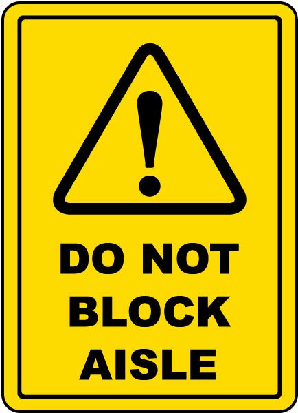 Do Not Block Aisle Floor Sign