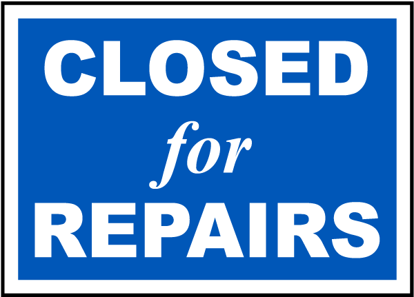 Closed For Repairs Sign