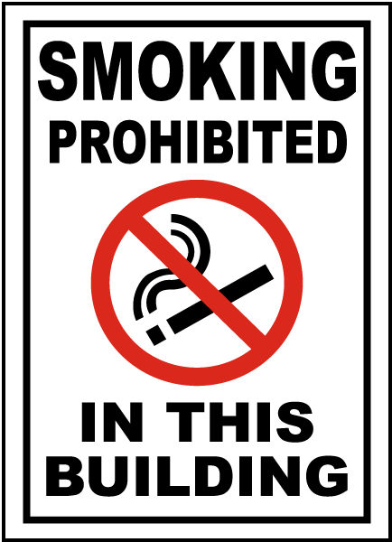 Smoking Prohibited In This Building Sign