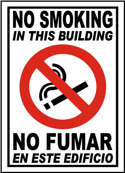 Bilingual No Smoking In This Building Sign