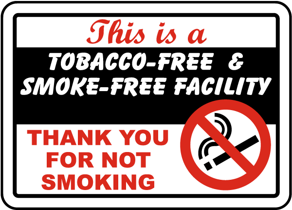 Tobacco & Smoke Free Facility Sign