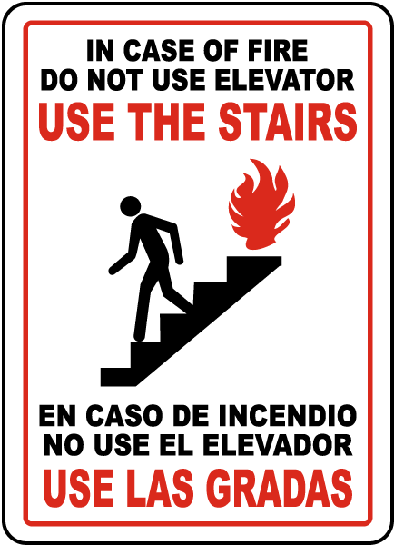 Bilingual In Case of Fire Use Stairs Sign