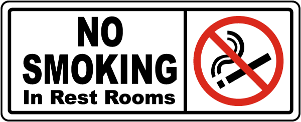 No Smoking In Rest Rooms Sign