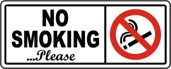 No Smoking Please Sign