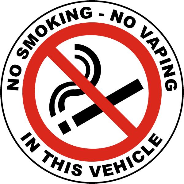 No Smoking - No Vaping In This Vehicle