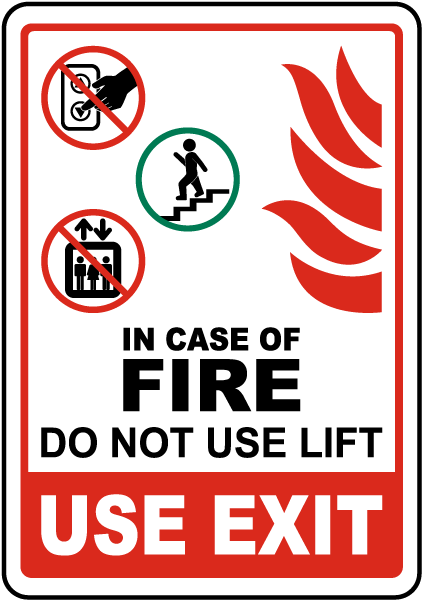 In Case of Fire Do Not Use Lift Sign
