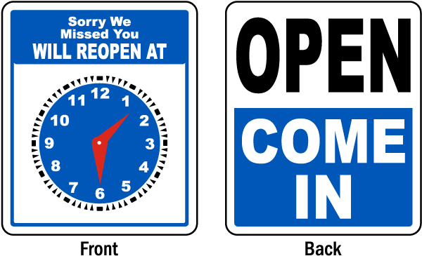 Will Reopen At / Open Come In Sign