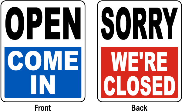 Open Come In / Sorry We're Closed Sign