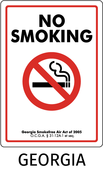 Georgia No Smoking Georgia Smokefree Air Act of 2005 O.C.G.A. 31-12A-1 et seq
