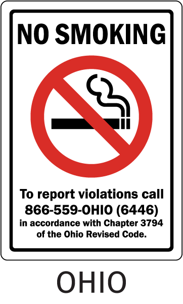 Ohio No Smoking To report violations call 866-559-Ohio (6446) In accordance with Chapter 3794 of the