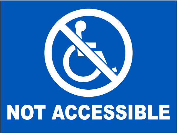 Not Accessible Label