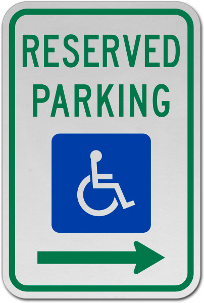 MUTCD Accessible Reserved Parking Sign (Right Arrow)