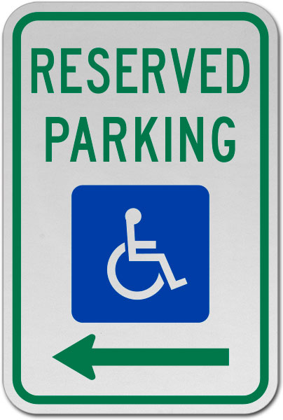 MUTCD Accessible Reserved Parking Sign (Left Arrow)