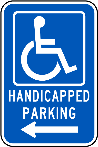 Handicapped Parking Sign (Left Arrow)