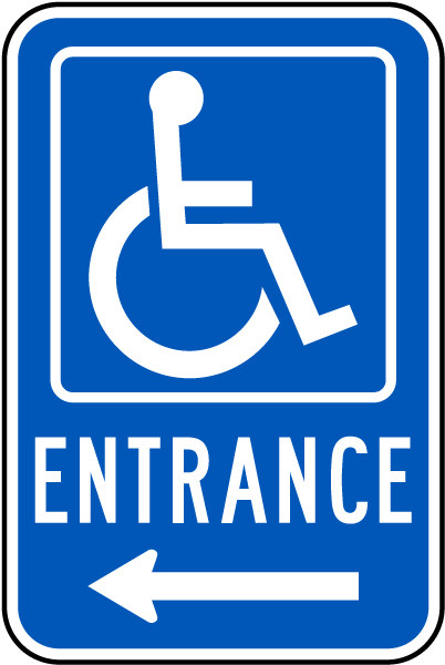 Accessible Entrance Sign (Left Arrow)