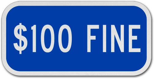 $100 Fine Sign
