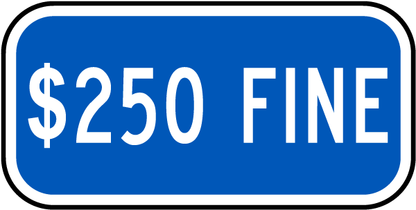 $250 Fine Sign