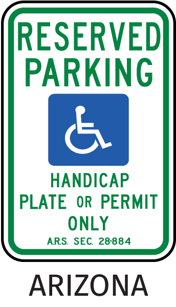 Arizona Handicapped sign-Reserved Parking Handicap Plate Or Permit Only A.R.S. Sec. 28-884