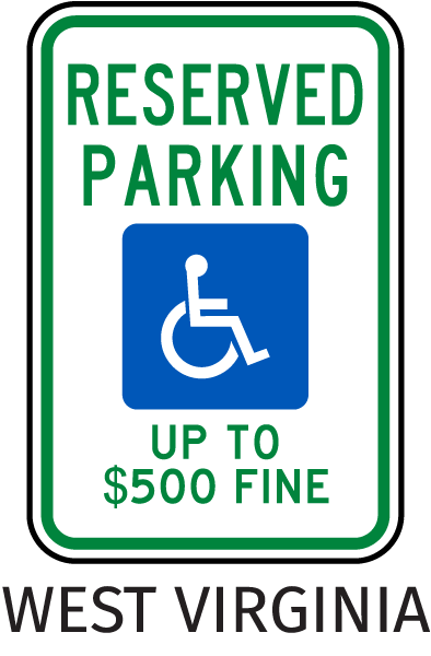 West Virginia Handicapped sign-Reserved Parking Up To $500 Fine