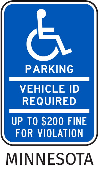 Minnesota Handicapped sign-Parking Vehicle ID Required Up To $200 Fine For Violation