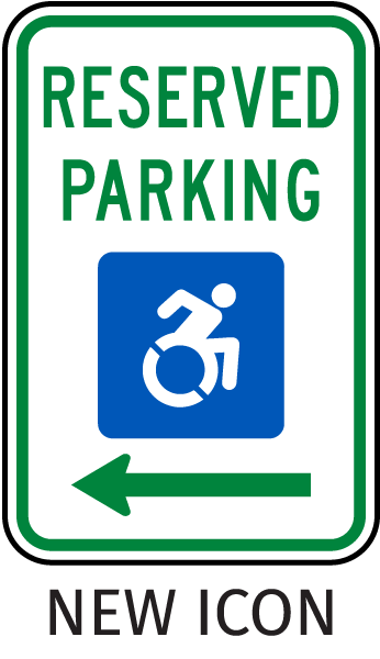 New Accessibility Symbol Reserved Parking Sign (Left Arrow)