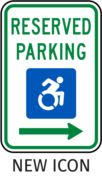 New Accessibility Symbol Reserved Parking Sign (Right Arrow)