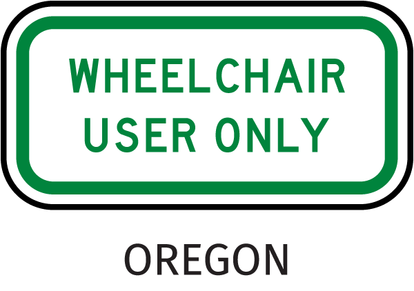 Wheelchair User Only Sign