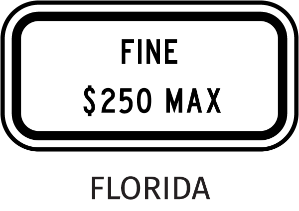 Florida Handicapped Parking Sign-Fine $250 Max