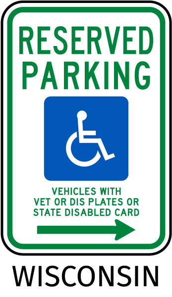 Wisconsin Reserved Parking Sign