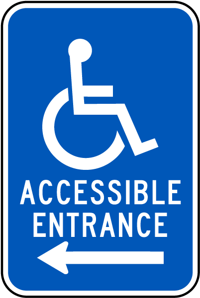 Accessible Entrance Sign with Left Arrow